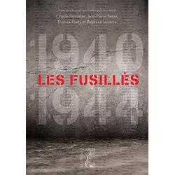 Les fusillés (1940-1944) :...